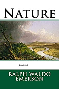Nature Annotated by [Ralph Waldo Emerson]