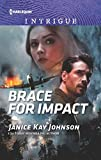 Brace For Impact (Harlequin Intrigue Book 1903) (English Edition)
