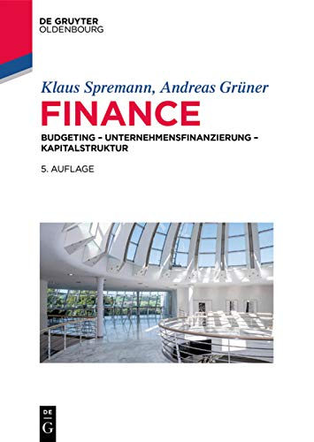 Finance: Investition – Unternehmensfinanzierung – Kapitalstruktur (IMF: International Management and Finance)