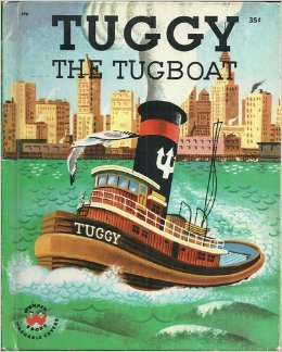 TUGGY THE TUGBOAT - Read and Hear, a Little Wonder Book and a Speical Record Which Tells the Story as the Child Turns the Pages. - Speically Adapted for Romper Room