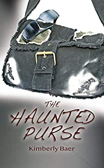 The Haunted Purse by [Kimberly Baer]