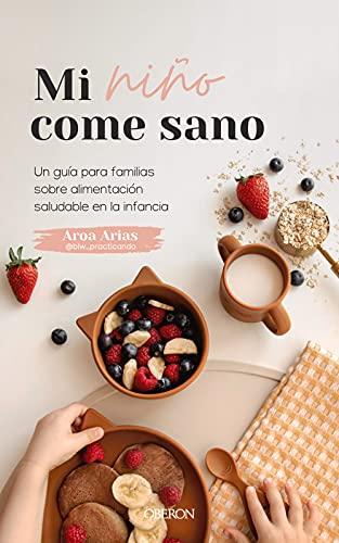 Mi niño come sano: Una guía para familias sobre alimentación