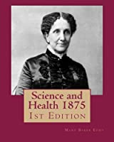 Science and Health 1875