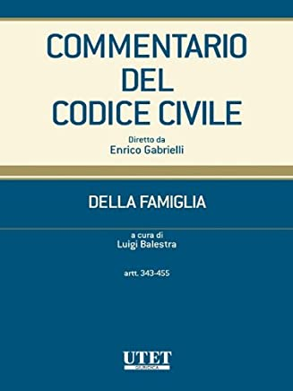 Commentario del Codice civile- Della famiglia- artt. 343- 455