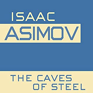 The Caves of Steel audiobook cover art