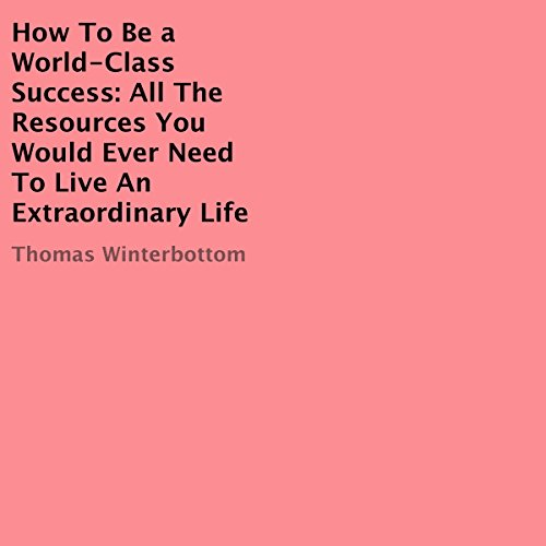 How to Be a World-Class Success cover art