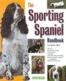 Sporting Spaniel Handbook