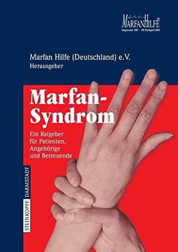 Marfan-Syndrom: Ein Ratgeber für Patienten, Angehörige und Betreuende