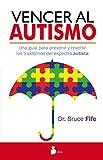 Vencer al autismo (Terapias Alternativas)...