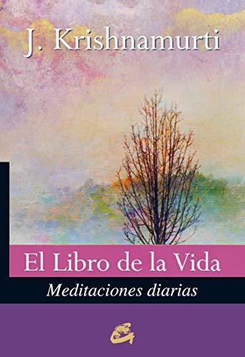 El Libro De La Vida: Meditaciones diarias (Krishnamurti)
