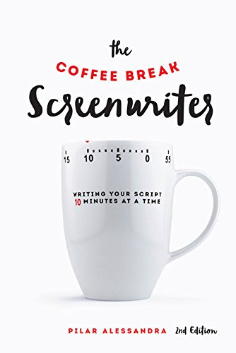 Coffee Break Screenwriter 2Nd Ed