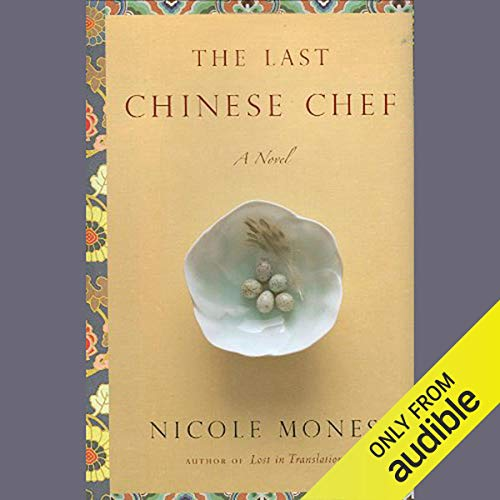 The Last Chinese Chef audiobook cover art