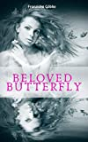 Beloved Butterfly (German Edition)