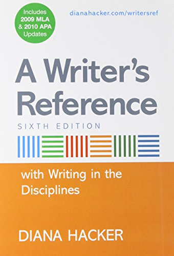 A Writer's Reference with Writing in the Disciplines with 2009 MLA and APA Updates