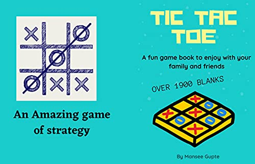 Tic Tac Toe : Game Book : A fun game book to enjoy with your family and friends (English Edition)