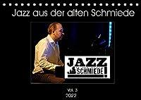 Jazz in der alten Schmiede Vol.3 (Tischkalender 2022 DIN A5 quer): Musikerportraets aus einem der renomiertesten Jazzclubs Deutschlands (Monatskalender, 14 Seiten )