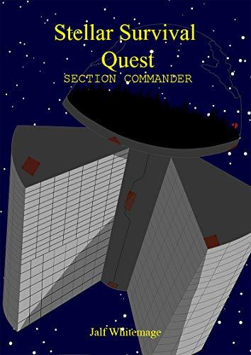 Stellar Survival Quest: Section Commander: A Sci-Fi LitRPG (English Edition)