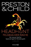 Lincoln Child, Douglas Preston: Headhunt