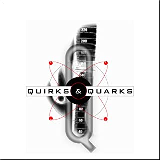 Quirks & Quarks, 1-Month Subscription                   By:                                                                                                                                 Bob McDonald                           Length: 52 mins     22 ratings     Overall 4.1