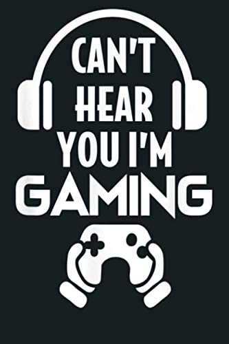 Can T Hear You I M Gaming Video Gamer Headset: Notebook Planner - 6x9 inch Daily Planner Journal, To Do List Notebook, Daily Organizer, 114 Pages