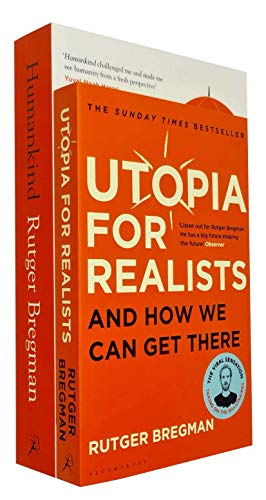 Humankind A Hopeful History & Utopia for Realists And How We Can Get There By Rutger Bregman 2 Books Collection Set