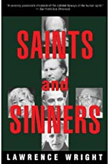 Saints and Sinners: Walker Railey, Jimmy Swaggart, Madalyn Murray O'Hair, Anton LaVey, Will Campbell , Matthew Fox Kindle Edition