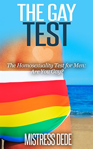 The Gay Test: The Homosexuality Test for Men (English Edition)