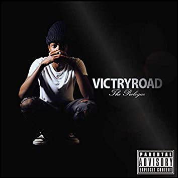 VictryRoad the Prologue
