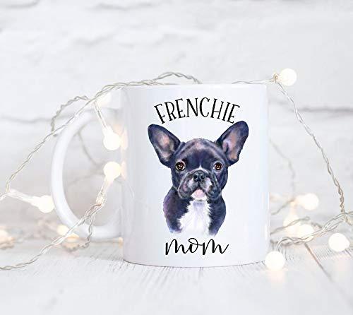 Bru565und Frenchie Mom Taza, Frenchie Mom, French Bulldog Taza, Bulldog...