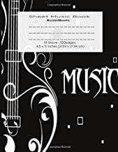 Sheet Music Book: Music Manuscript Paper / Blank Sheet Music Notebook / Notebook for Musicians / Staff Paper / Composition Books/ Music Manuscript ... Notebook 13 Staves, 8.5 x 11, A4, 100 pages