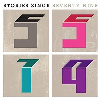 Stories Since Seventy Nine