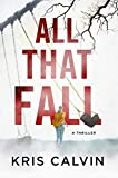All That Fall: A Thriller (Emma Lawson Mystery)