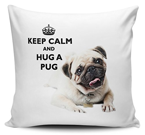 Keep Calm And Hug A Pug Cushion Cover