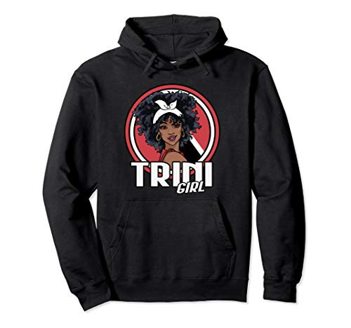Trini Girl Trinidad and Tobago Flag Gift Pullover Hoodie