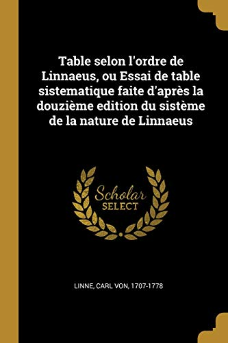 FRE-TABLE SELON LORDRE DE LINN