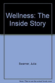 Paperback Wellness: The Inside Story (Lifeline (Pacific)) Book