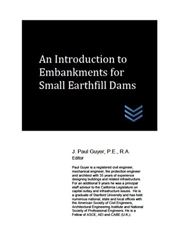 An Introduction to Embankments for Small Earthfill Dams