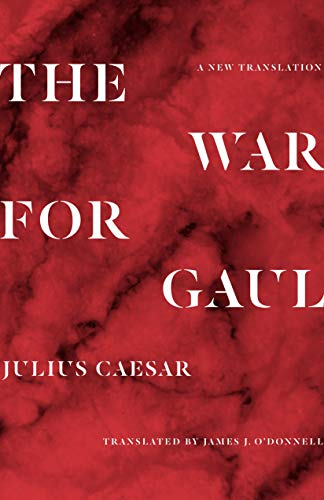 Image of The War for Gaul: A New Translation