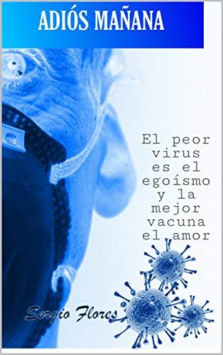 Adiós mañana de Sergio Flores Borrego