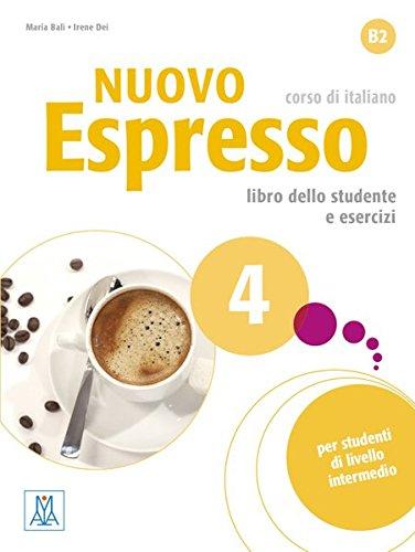 Nuovo Espresso 4 - einsprachige Ausgabe. Buch mit Audio-CD: corso di italiano