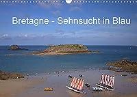 Bretagne - Sehnsucht in Blau (Wandkalender 2022 DIN A3 quer): Die wunderschoene Bretagne (Monatskalender, 14 Seiten )