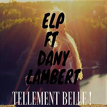 Tellement Belle (feat. ElP)