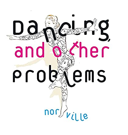 Dancing, and Other Problems