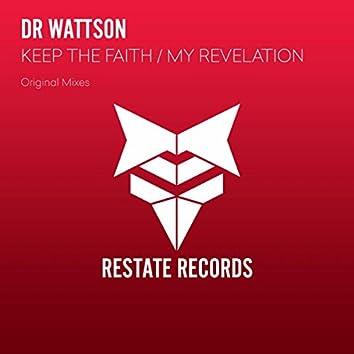 Keep The Faith: My Revelation