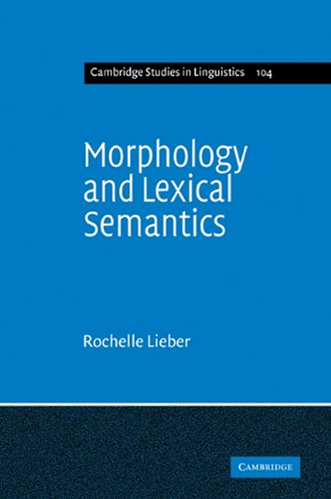 劇場ペン操作Morphology and Lexical Semantics (Cambridge Studies in Linguistics)