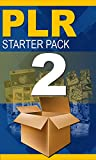 PLR Starter Pack Volume 2 The Intermediate: 'Learn The Secrets to Fast Income And The Inside Scoop on How to Create Your Own Products Instantly!' (English Edition)