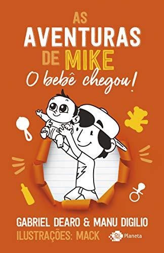 As aventuras de Mike: o bebê chegou