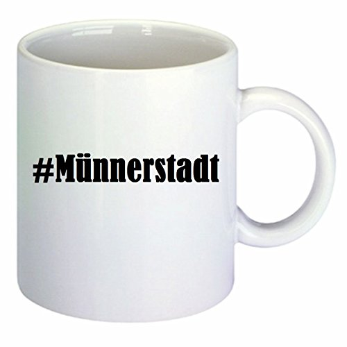 Kaffeetasse #Münnerstadt Hashtag Raute Keramik Höhe 9,5cm ? 8cm in Weiß