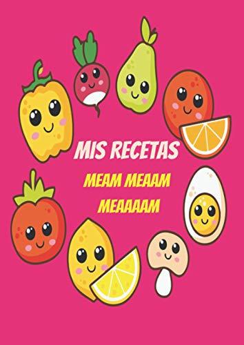 Recetario para niños | Mis Recetas Meam Meaam Meaaaam: Libro de recetas en blanco para niños | Cuaderno de recetas de cocina personalizado para escribir | 100 fichas para completar. A4.