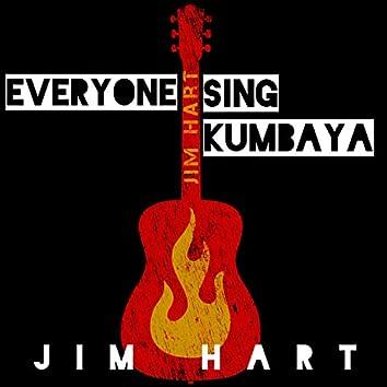 Everyone Sing Kumbaya